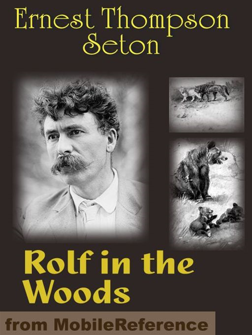 Rolf In The Woods  (Mobi Classics)