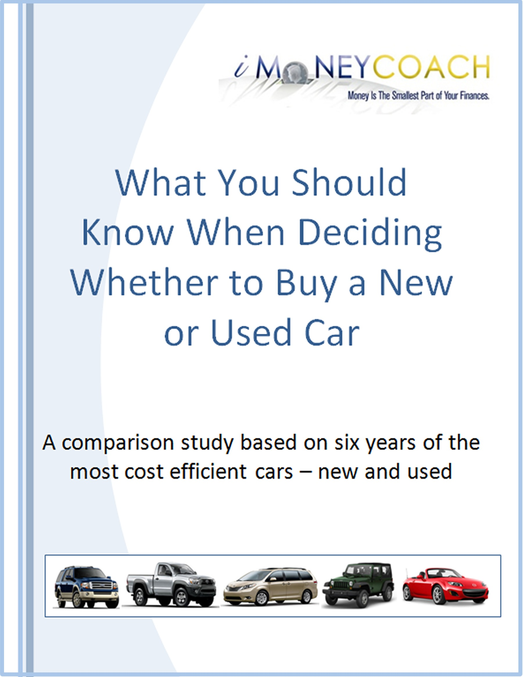 What You Should Know When Deciding Whether to Buy a New or Used Car