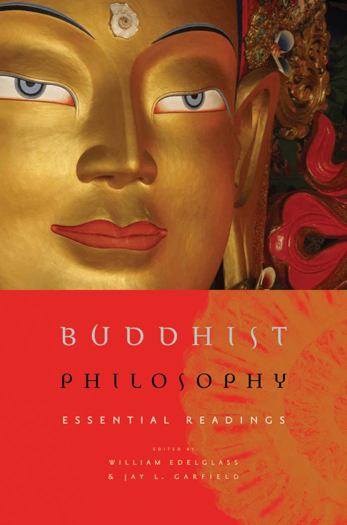 Buddhist Philosophy : Essential Readings