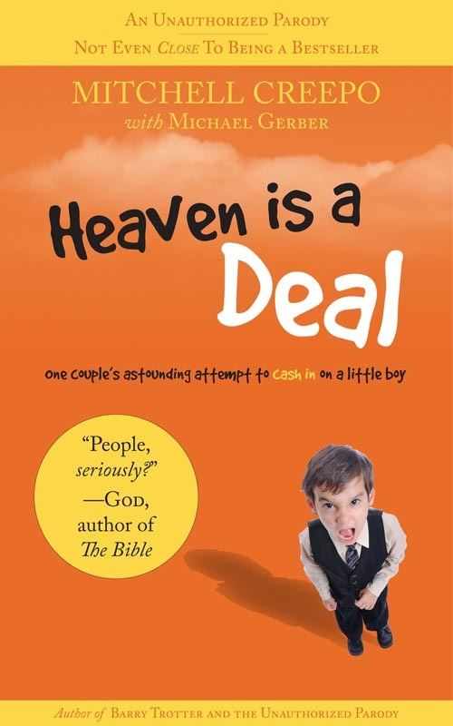 Heaven Is A Deal