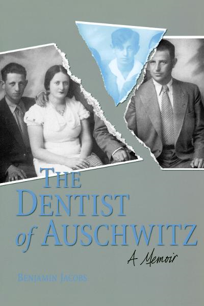 The Dentist of Auschwitz