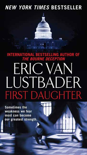 First Daughter By: Eric Van Lustbader