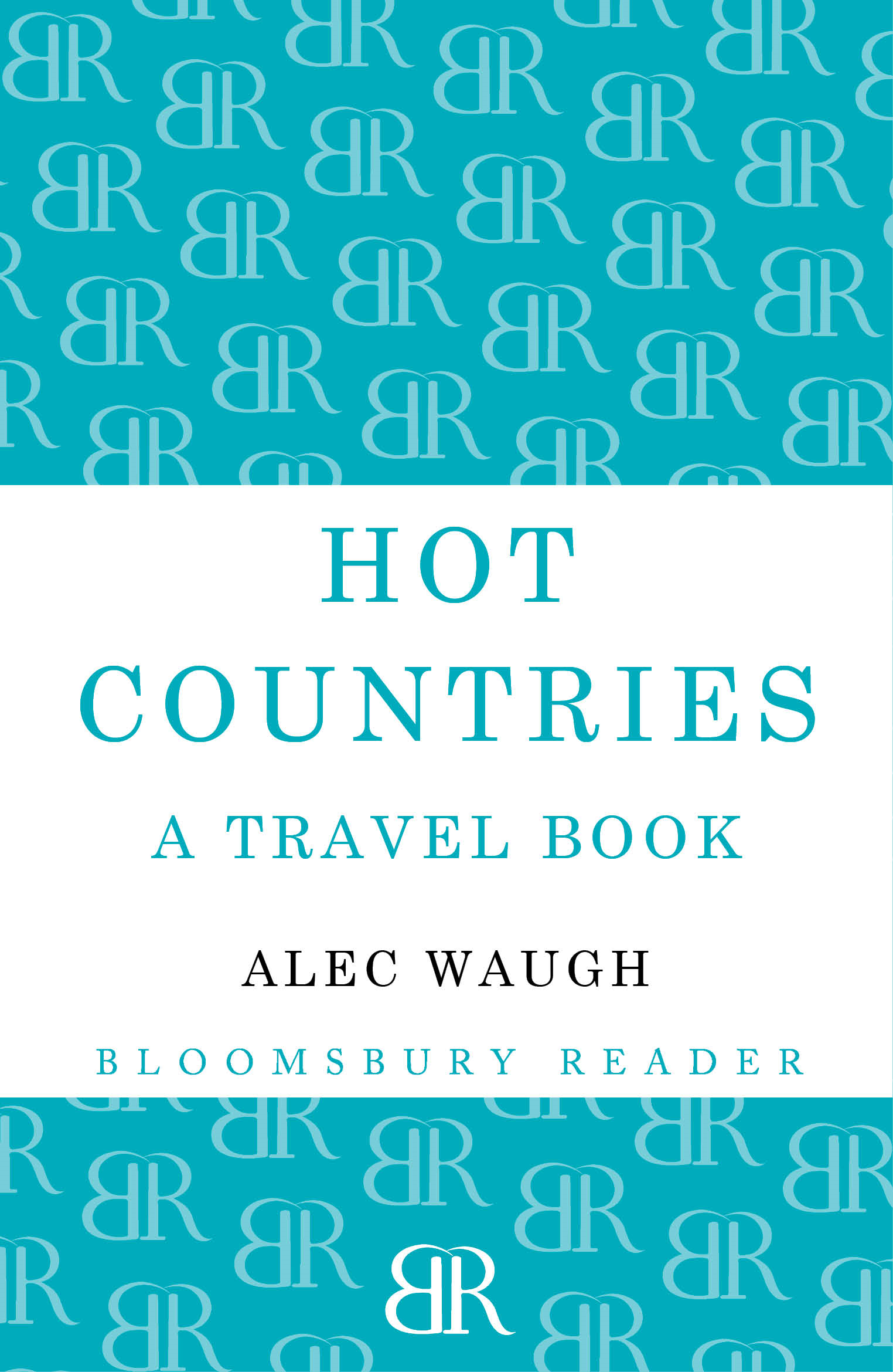 Hot Countries By: Alec Waugh