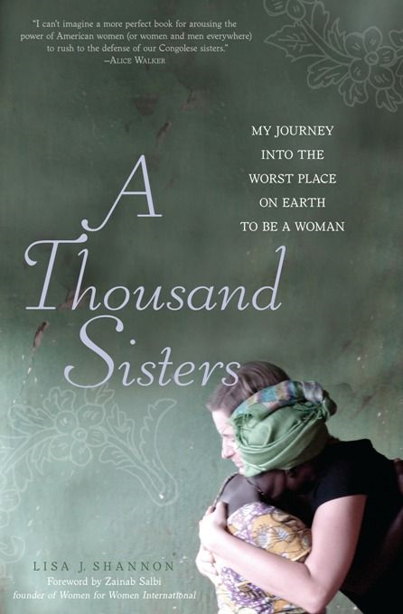 A Thousand Sisters: My Journey into the Worst Place on Earth to Be a Woman