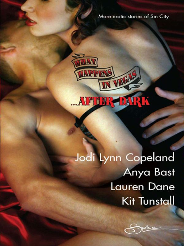 What Happens in Vegas...After Dark: Hot for Revenge\The Promise\Sensual Magic\Divine Desires