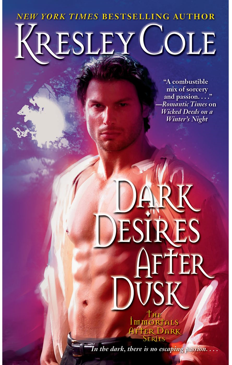 Dark Desires After Dusk By: Kresley Cole