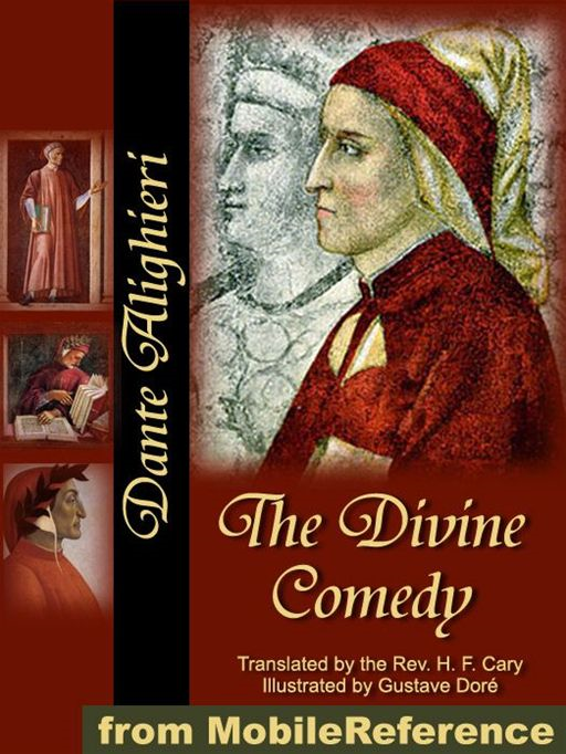 The Divine Comedy: Translated By The Rev. H. F. Cary, Illustrated By Gustave Doré (Mobi Classics)