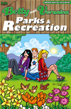 Betty & Veronica: Parks & Recreation