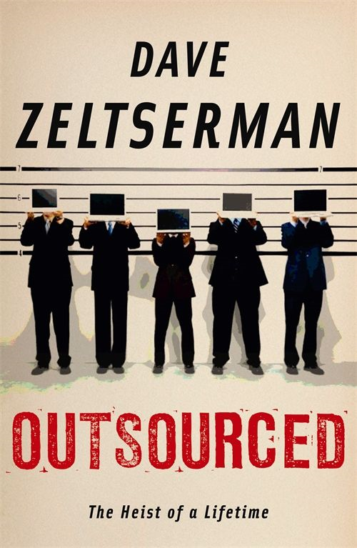 Outsourced By: Dave Zeltserman