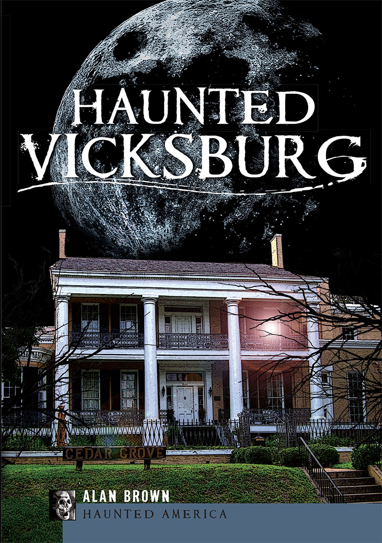 Haunted Vicksburg