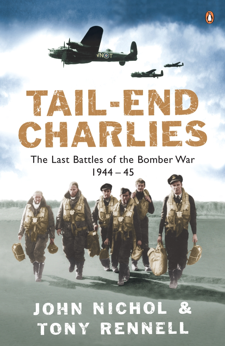 Tail-End Charlies The Last Battles of the Bomber War 1944-45