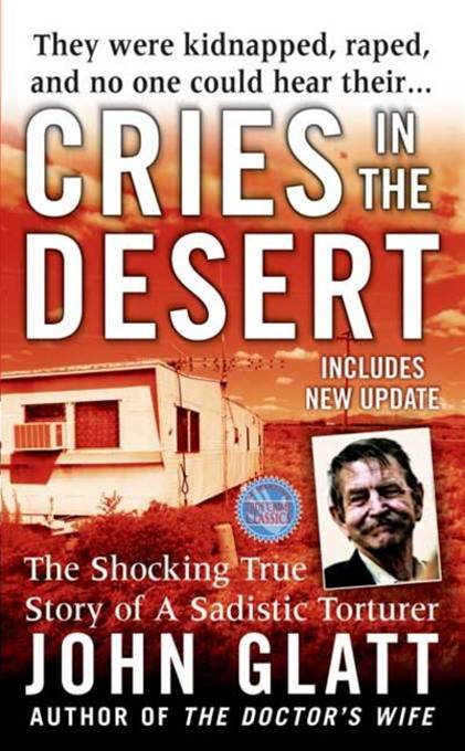 Cries in the Desert By: John Glatt