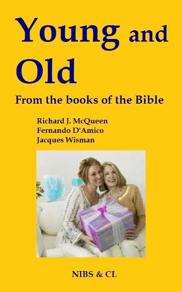 Young and Old: From the books of the Bible