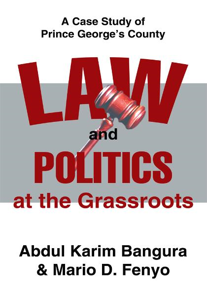 Law and Politics at the Grassroots By: Abdul Bangura