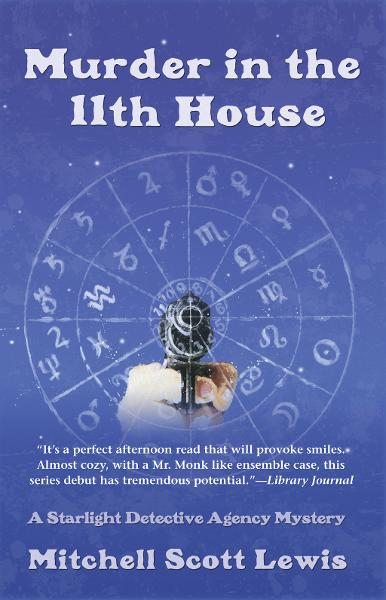 Murder in the 11th House By: Mitchell Scott Lewis