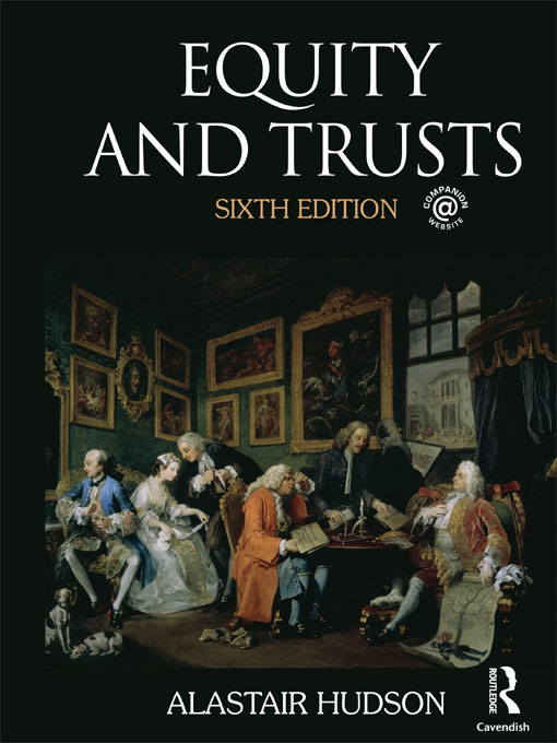 Equity and Trusts By: Alastair Hudson