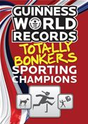 Picture of - Guinness World Records Totally Bonkers Sporting Champions