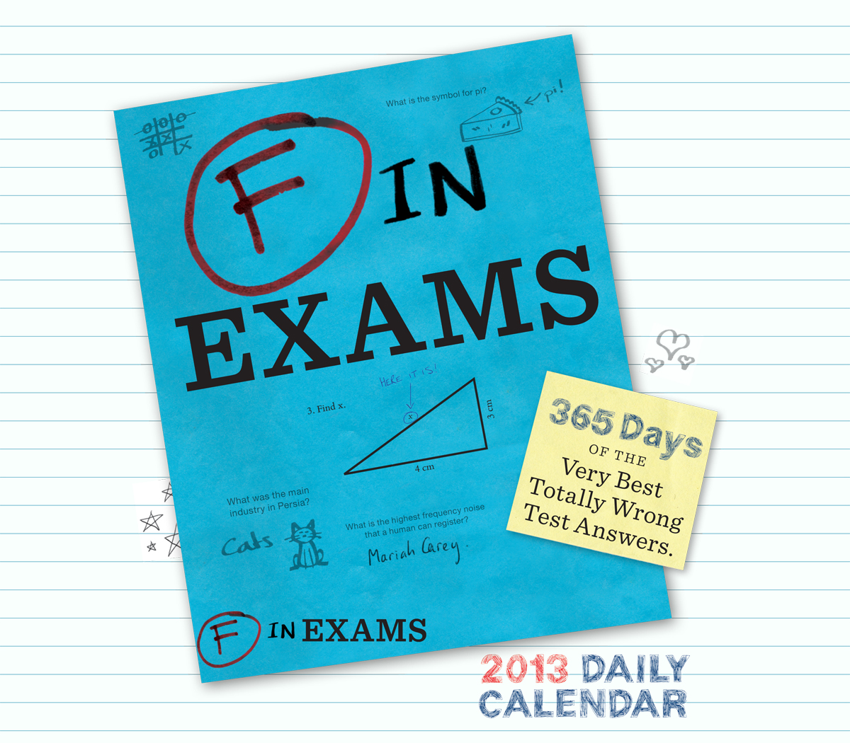 2013 Daily Calendar: F in Exams