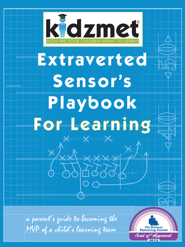 Extraverted Sensor's Playbook for Learning