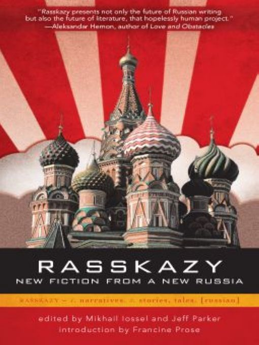 Rasskazy: New Fiction from a New Russia By: Jeff Parker,Mikhail  Iossel