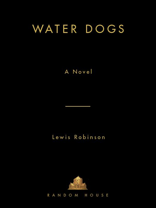Water Dogs By: Lewis Robinson