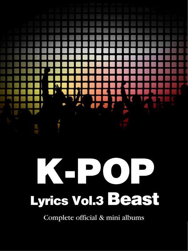 K-Pop Lyrics Vol.3 - Beast