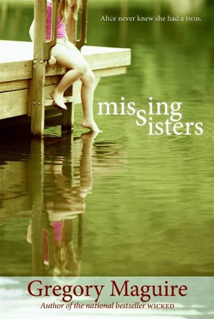 Missing Sisters By: Gregory Maguire