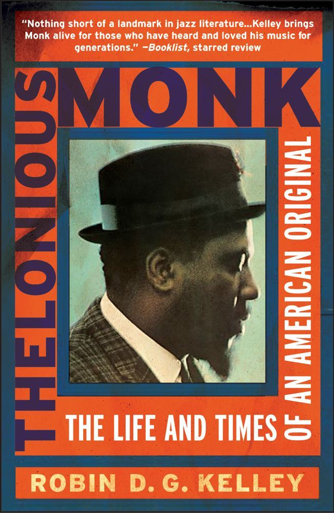 Thelonious Monk By: Robin Kelley