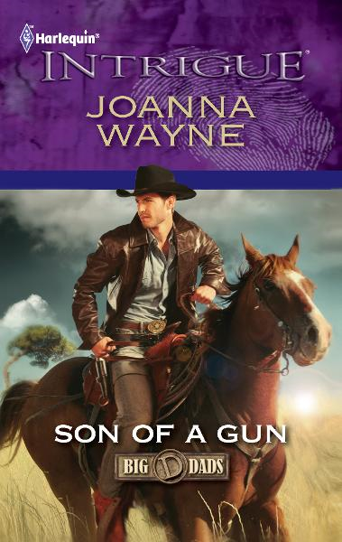 Son of a Gun By: Joanna Wayne