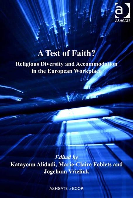 A Test of Faith?: Religious Diversity and Accommodation in the European Workplace