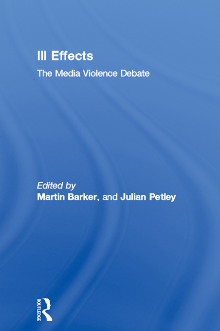 Ill Effects The Media Violence Debate