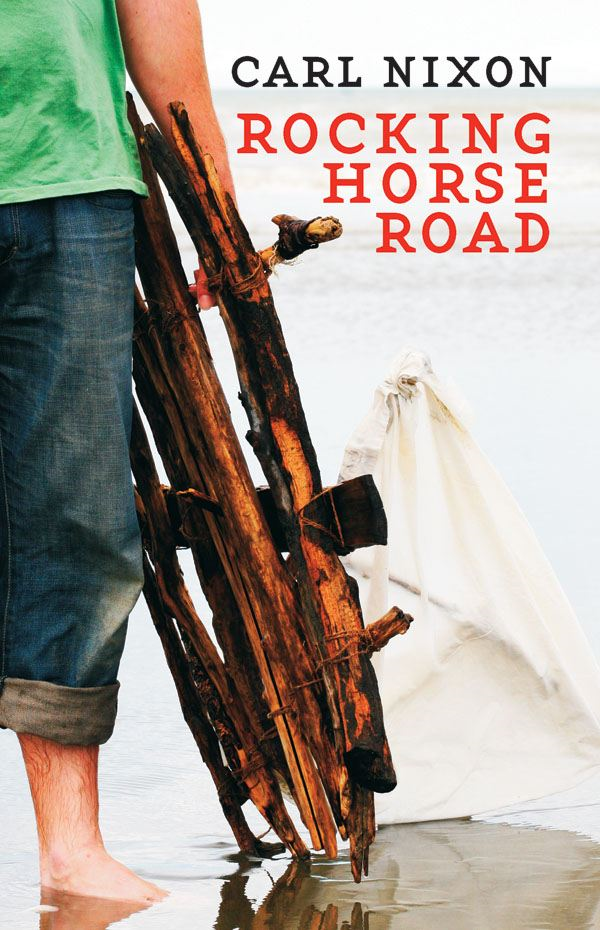 Rocking Horse Road By: Carl Nixon