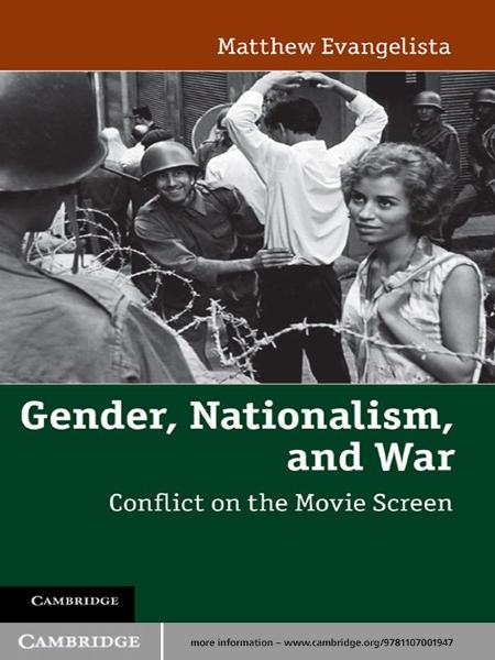 Gender,  Nationalism,  and War Conflict on the Movie Screen