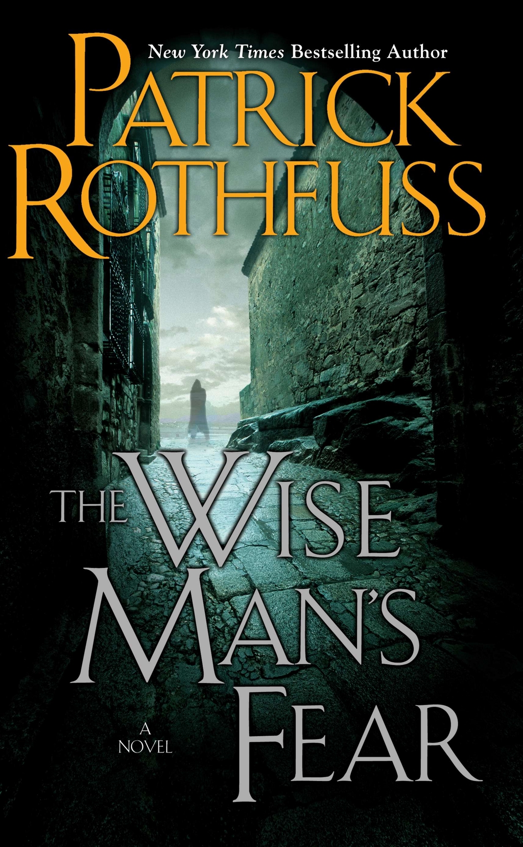 The Wise Man's Fear: The Kingkiller Chronicle: Day Two By: Patrick Rothfuss