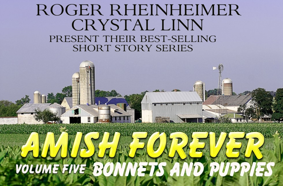 Amish Forever- Volume 5- Bonnets and Puppies