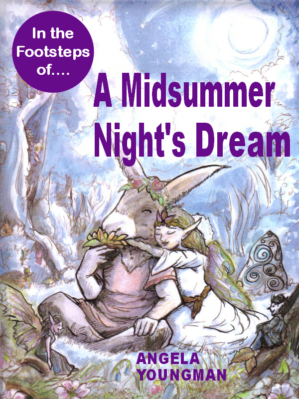 In the Footsteps of A Midsummer Night's Dream