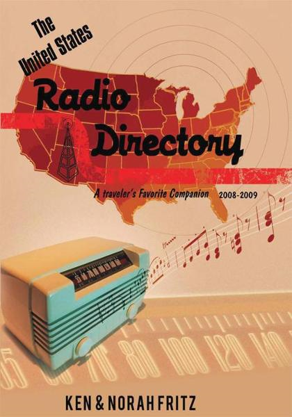 The United States Radio Directory By: Ken & Norah Fritz
