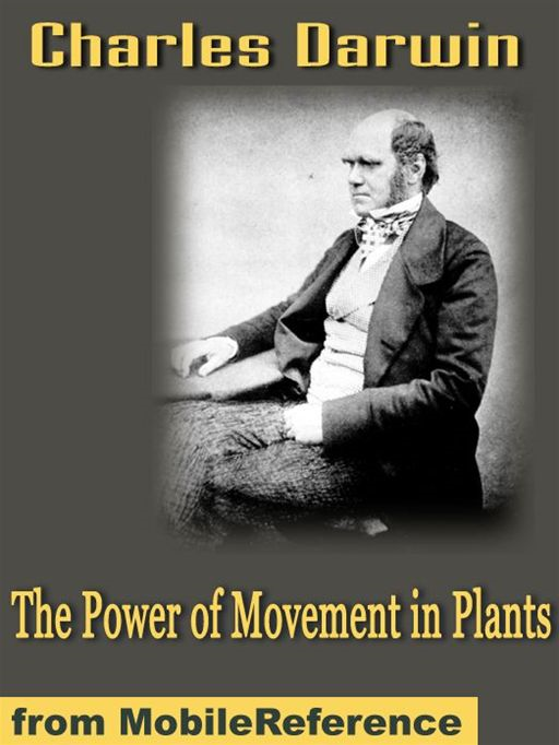 The Power Of Movement In Plants  (Mobi Classics)