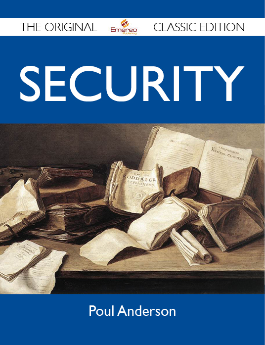 Security - The Original Classic Edition