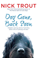Dog Gone, Back Soon