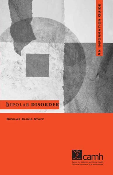 Bipolar Disorder: An Information Guide