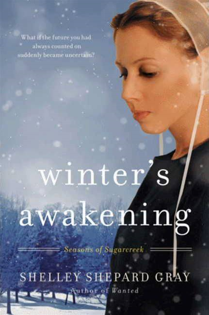 Winter's Awakening By: Shelley Shepard Gray