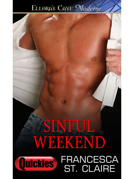 Sinful Weekend