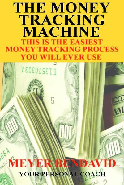 The Money Tracking Machine