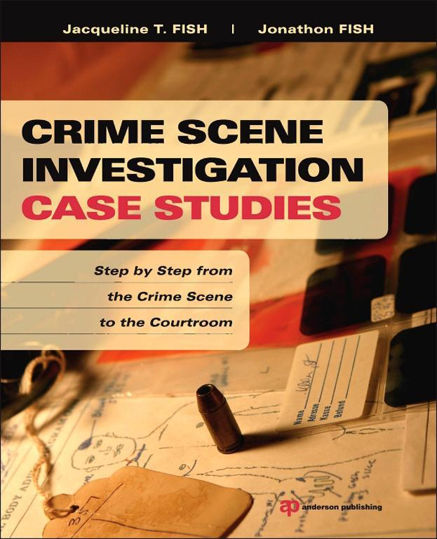 Crime Scene Investigation Case Studies