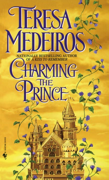 Charming the Prince By: Teresa Medeiros