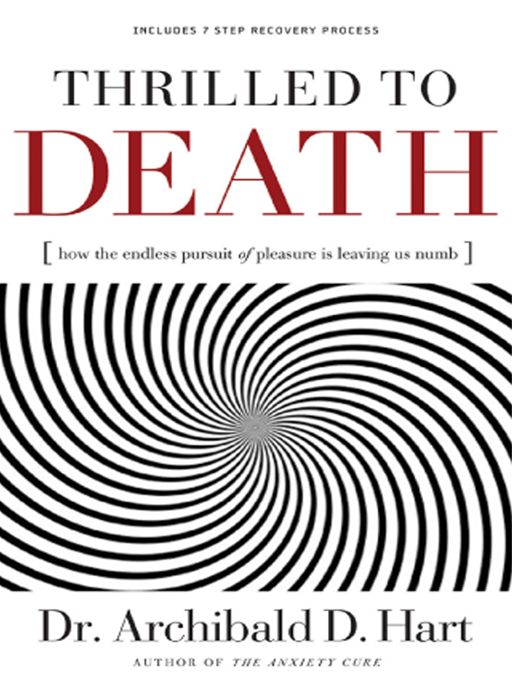 Thrilled to Death By: Archibald Hart