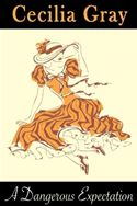 download A Dangerous Expectation (The Gentlemen Next Door #3 - historical regency romance novella) book