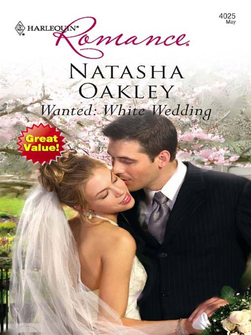 Wanted: White Wedding By: Natasha Oakley