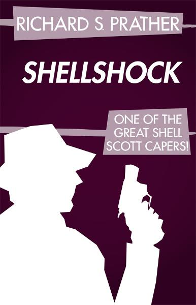 Shellshock By: Richard S. Prather